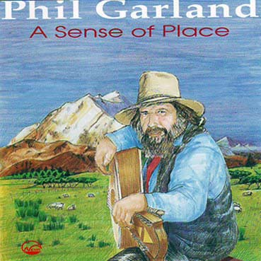 PHIL GARLAND - A Sense of Place